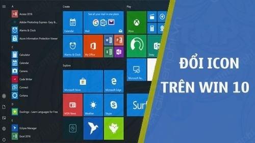 Cách thay đổi biểu tượng mặc định trên  Windows 10 - 1