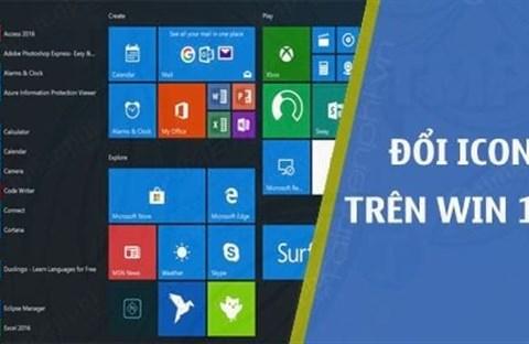 Cách thay đổi biểu tượng mặc định trên  Windows 10