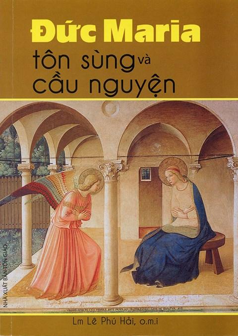 Đức Maria Tôn sùng & Cầu nguyện