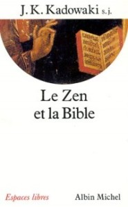 Linh mục Dòng Tên Kakichi Kadowaki: Thiền và Kinh Thánh - 3