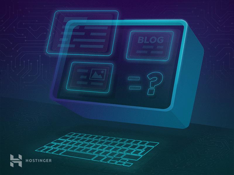 Blog là gì? Tìm hiểu về blog, blogger, và việc viết blog - 1