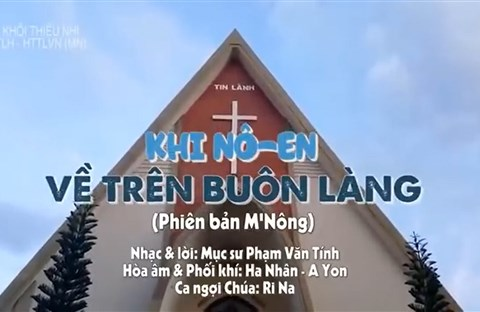 Khi Nô-en về trên Buôn Làng - Phiên bản M'Nông